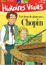 HISTOIRES VRAIES CHOPIN Une leçon de piano avec n° 198  8 /12 ans Musique class