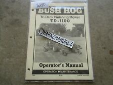Bush Hog Td 1100 Tri Deck Finishing Mower Operators Manual