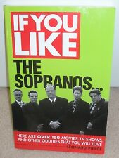 Brand New Book: IF YOU LIKE-THE SOPRANOS, 150movies+TVshows that you will Love