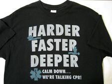 CPR - Harder - Faster - Deeper - Calm Down - M Medium Black T-shirt New NWOT