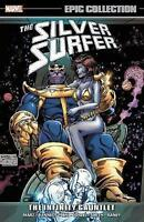 Silver Surfer Epic Collection: The Infinity Gauntlet by Marz, Ron, Kennedy, Susa
