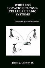 Wireless Location in CDMA Cellular Radio Systems (The Springer Interna-ExLibrary