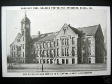 Peoria IL ~ HOROLOGY HALL~BRADLEY POLYTECHNIC INSTITUTE