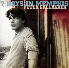 PETER GALLAGHER - 7 DAYS IN MEMPHIS NEW CD  -c