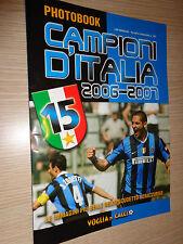 RIVISTA PHOTOBOOK FC INTER CAMPIONI D' ITALIA 2006-2007 VOGLIA DI CALCIO