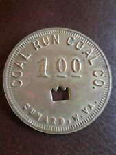 Coal Scrip Token Coal Run Coal Co. Cunard W.V.A. $1.00
