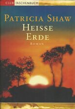 PATRICIA SHAW: Heisse Erde - Taschenbuch in sehr gutem Zustand - Australienroman