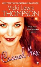 Casual Hex by Vicki Lewis Thompson (2009, Paperback)