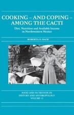 Cooking and Coping among the Cacti : Diet, Nutrition and Available Income in...