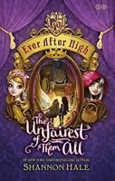 Hale, Shannon, The Unfairest of Them All: Book 2 (Ever After High), Like New, Ha