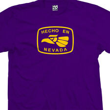 Hecho En Nevada T-Shirt - Made in Tee NV Las Vegas Henderson - All Size & Colors