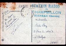 CHATEAUNEUF (16) USINE à FEUTRE / F.M. STATION RADIO de CHAMILLON à HIERSAC 1917