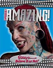 Ripleys Believe It Or Not: Impossibly Amazing Hardcover Brand New Free Shipping