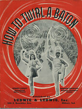 1939 book-magazine - How to Twirl a Baton