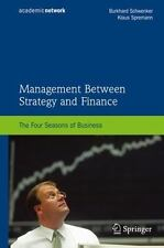 Management Between Strategy and Finance: The Four Seasons of Business