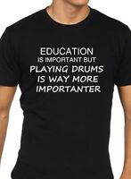 Drummer t shirt funny mens drums education is important band musician gift