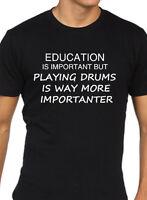 Batterista T Shirt Divertente Uomo Educazione È Importante Band Musicista Regalo