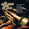 """THE GOLDEN YEARS OF JAZZ """"Volume 7"""" 16 Tracks CD NEU & OVP Premium"""