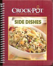 Crock-Pot - The Original Slow Cooker SIDE DISHES - 50 Favorite Recipes, HB