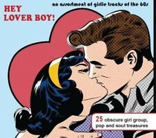 Various - Hey Lover Boy! (An Assortment Of Girlie Tracks Fro (NEW CD)