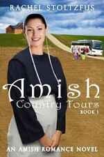 Amish Country Tours, Amish Romance: Amish Country Tours Book 1 by Rachel...
