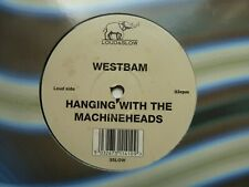 WESTBAM / WESTBAM MEETS CAN - HANGING WITH THE MACHINEHEADS (10in SINGLE)