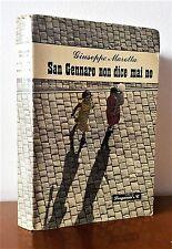 MAROTTA GIUSEPPE SAN GENNARO NON DICE MAI NO. 1° EDIZIONE 1948 Longanesi