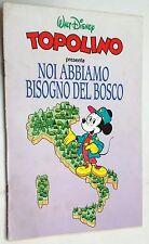 """Topolino presenta """"Noi abbiamo bisogno del Bosco"""" allegato al n.1863 del 1991"""