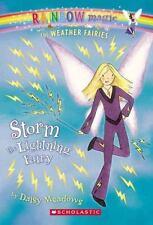 Weather Fairies #6: Storm the Lightning Fairy: A Rainbow Magic Book: By Meado...