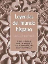 Leyendas del mundo hispano (2nd Edition), Bikandi-Mejias, Aitor, Bacon, Susan M.