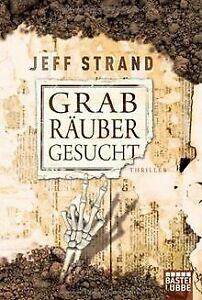 Grabräuber gesucht: Thriller von Strand, Jeff | Buch | Zustand gut