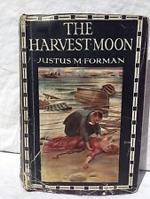 Justus M Forman - Harvest Moon - 1st/1st 1913 in Scarce Dustjacket - Mystery