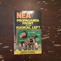 1984 NEA Propaganda Front Of The Radical Left by Sally D Reed Paperback