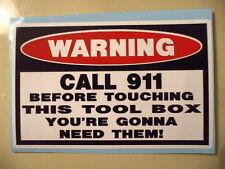 FUNNY TOOL BOX TOOLBOX CNC MACHINE MACHINIST MECHANIC STICKER DECAL CALL 911 169