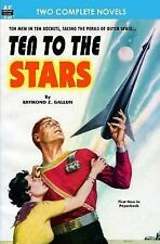 Ten to the Stars & the Conquerors (Paperback or Softback)