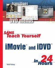 Sams Teach Yourself iMovie and iDVD in 24 Hours-ExLibrary