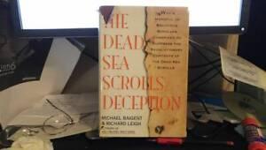 The Dead Sea Scrolls Deception Michael Baigent, Richard Leigh, Robert Eisenman