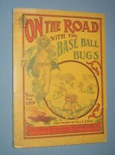1910  *  ON THE ROAD WITH THE BASE BALL BUGS  *  early baseball humor