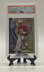 2000 Playoff Absolute #195 Tom Brady Coaches Honors /300 PSA 7 Pop 6