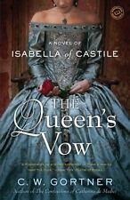The Queen's Vow by C. W. Gortner (2013, Paperback)