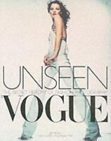 Unseen Vogue: The Secret History of Fashion Photography (Paperbac. 9780316727662