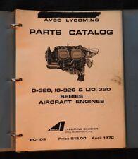 1970 AVCO LYCOMING O-320 IO-320 LIO-320 AIRCRAFT AIRPLANE ENGINE PARTS MANUAL