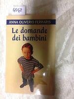 le domande dei bambini di anna oliviero ferraris