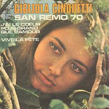 """GIGLIOLA CINQUETTI – J'ai Le Cœur Plus Grand Que L'Amour(1970 SINGLE 7"""" FRANCE)"""