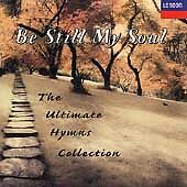 Be Still My Soul: The Ultimate Hymns Collection by Alexander Anderson,...10