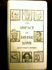 THE IMPACT OF DIVINE LOVE by Bishop Robert F. Morneau (8 Cassette Tapes)