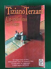 UN INDOVINO MI DISSE - Tiziano Terzani - Tea - 2006