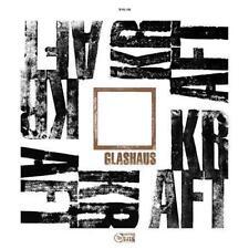 Kraft von Glashaus (2017)