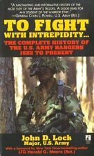 To Fight With Intrepidity: The Complete History of the U.S. Army-ExLibrary