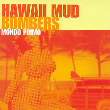 Mondo Primo by Hawaii Mud Bombers (Enhanced CD, 2007, ECD) NEW